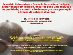 cartaz Seminário Universidade e Educação Intercultural Indígena